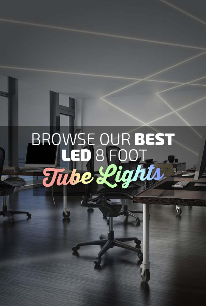 Best LED 8ft Tube Lights Banner