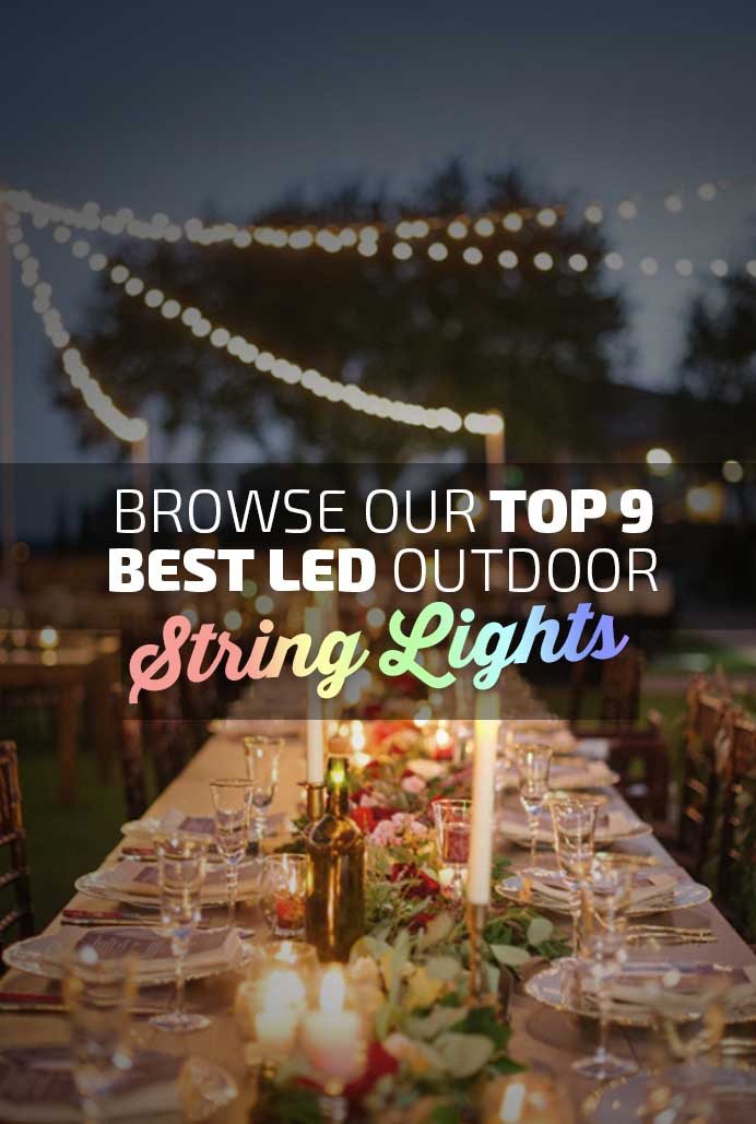 Best LED Outdoor String Lights Lights Banner